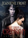 First Drop of Crimson (MP3): Night Huntress World Series, Book 1