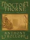 Doctor Thorne (MP3): Chronicles of Barsetshire, Book 3