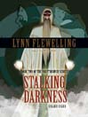 Stalking Darkness (MP3): The Nightrunner Series, Book 2