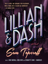 Lillian and Dash (MP3): A Novel