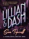 Lillian and Dash (MP3): A Novel