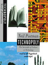 Technopoly (MP3): The Surrender of Culture to Technology