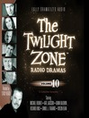 The Twilight Zone Radio Dramas, Volume 10 (MP3)