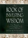 The Book of Investing Wisdom (MP3): Classic Writings by Great Stock-Pickers and Legends of Wall Street