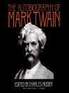 The Autobiography of Mark Twain (MP3)