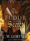 The Tudor Secret (MP3): Spymaster Chronicles, Book 1