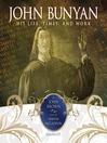 John Bunyan (MP3): His Life, Times, and Work