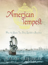 American Tempest (MP3): How the Boston Tea Party Sparked a Revolution
