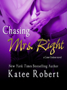 Chasing Mrs. Right (MP3): Come Undone Series, Book 2