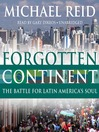Forgotten Continent (MP3): The Battle for Latin America's Soul