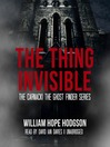 The Thing Invisible (MP3)
