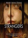 Strangers (MP3): Faye Longchamp Mystery Series, Book 6