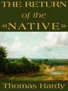 The Return of the Native (MP3)