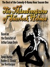 The Misadventures of Sherlock Holmes (MP3): The Honest and True Memoirs of a Nonentity; Best of the Comedy-O-Rama Hour, Season 1