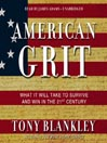 American Grit (MP3): What It Will Take to Survive and Win in the 21st Century