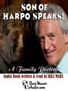 Son of Harpo Speaks! (MP3): A Family Portrait