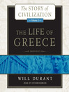 The Life of Greece (MP3): Story of Civilization Series, Book 2