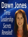 Three Leadership Secrets Revealed (MP3): 3-Success Methods to Motivate People to Action