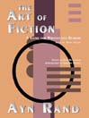 The Art of Fiction (MP3): A Guide for Writers and Readers