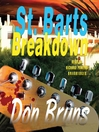 St. Barts Breakdown (MP3): Carribean Mystery Series, Book 4