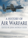 A History of Air Warfare (MP3)