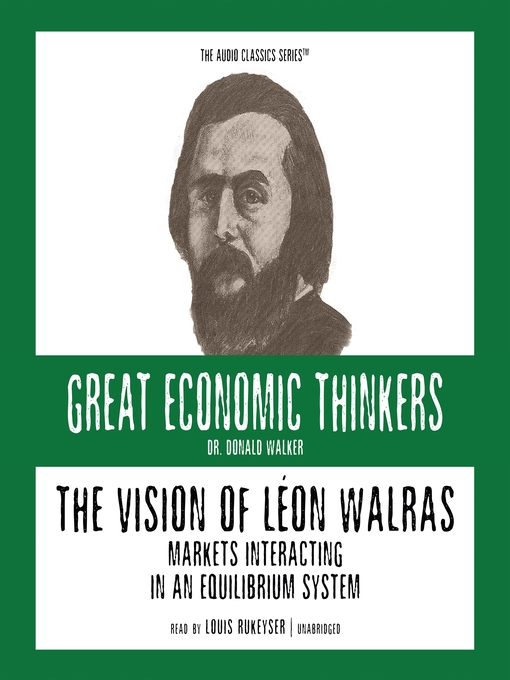 The Vision of Léon Walras (MP3): Markets Interacting In an Equilibrium System