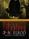 Lifeblood (MP3): The Vampire Files Series, Book 2