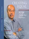 Creating Equal (MP3): My Fight against Race Preferences