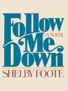 Follow Me Down (MP3): A Novel