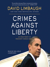 Crimes Against Liberty (MP3): An Indictment of President Barack Obama