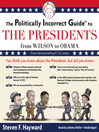 The Politically Incorrect Guide to the Presidents (MP3): From Wilson to Obama