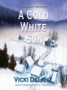 A Cold White Sun (MP3): Constable Molly Smith Series, Book 6