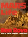 Mars Life (MP3): The Grand Tour Series, Book 14