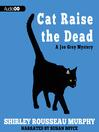 Cat Raise the Dead (MP3): Joe Grey Series, Book 3