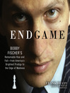 Endgame (MP3): Bobby Fischer's Remarkable Rise and Fall—From America's Brightest Prodigy to the Edge of Madness