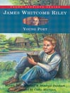 James Whitcomb Riley (MP3): Young Poet