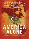 America Alone (MP3): The End of the World As We Know It