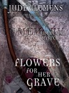 Flowers for Her Grave (MP3): Grim Reaper Mystery Series, Book 3