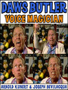 Daws Butler: Voice Magician (MP3): The Audiobook