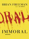 Immoral (MP3): Jonathan Stride Series, Book 1