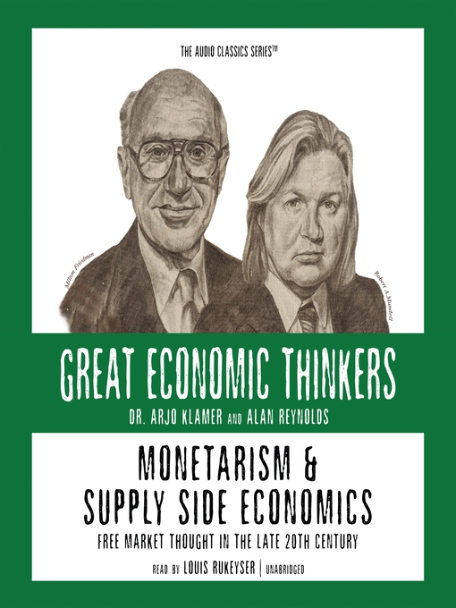 Monetarism & Supply Side Economics (MP3): Free Market Thought in the Late 20th Century