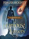 The Lighthouse Keepers (MP3): The Lighthouse Trilogy, Book 3