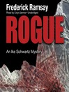 Rogue (MP3): Ike Schwartz Mystery Series, Book 7