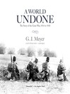 A World Undone (MP3): The Story of the Great War, 1914 to 1918