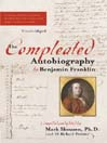 The Compleated Autobiography by Benjamin Franklin (MP3)