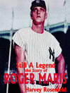 Still a Legend (MP3): The Story of Roger Maris