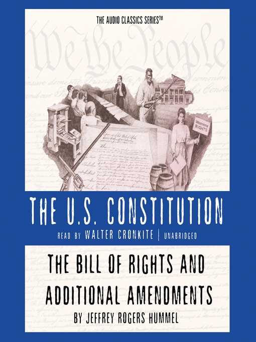 The Bill of Rights and Additional Amendments (MP3)
