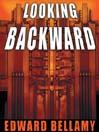 Looking Backward (MP3): Julian West Series, Book 1