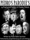 Pedro's Parodies (MP3): 14 Fractured Fables in Famous Funny Voices