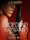 Drop Dead, Gorgeous (MP3): Gatewood Family Trilogy, Book 2